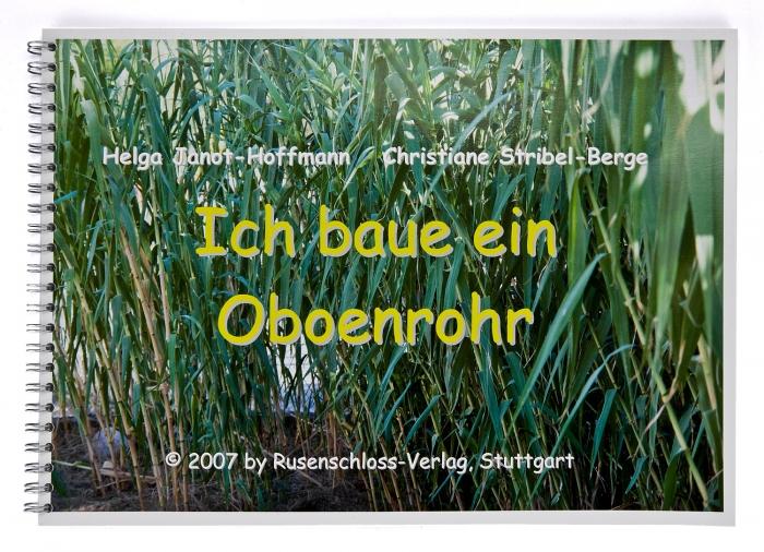 """Buch """"Ich baue ein Oboenrohr"""""""