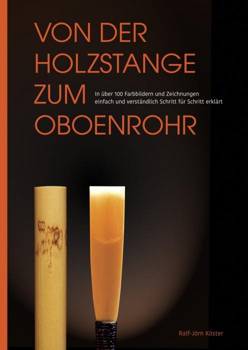 """Buch: """"Von der Holzstange zum Oboenrohr"""""""